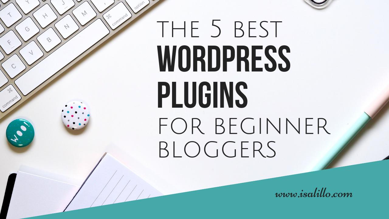 best wordpress plugins for beginner bloggers