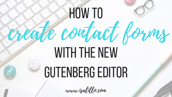 How to create contact forms with the new Gutenberg editor